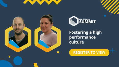 Unleashed Software Summit - June 2021 - Webinar: Fostering a high performance culture