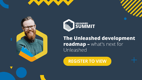 Unleashed Software Summit - June 2021 - The Unleashed development roadmap – what's next for Unleashed