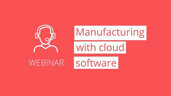 Webinar-Thumbnail-Manufacturing-with-cloud-software