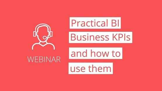 Webinar-Thumbnail-Practical-BI-Business-KPIs-and-how-to-use-them-2